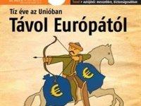 Fényévnyi távolságra vagyunk Európától